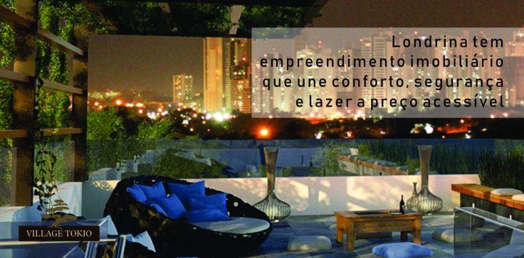 Londrina tem Village Tokio, casas e sobrados em Condomínio Fechado