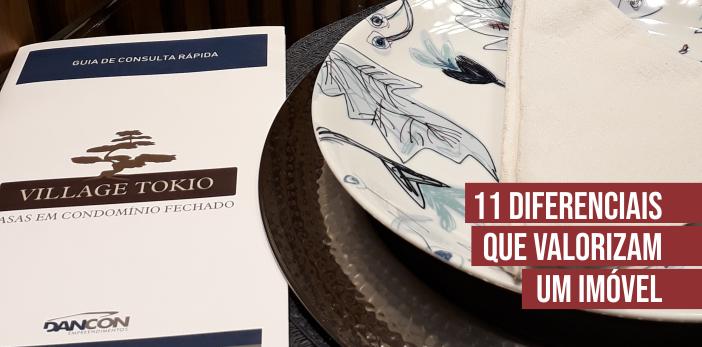 Diferenciais que Valorizam um Imóvel em Condomínio Fechado. Village Tokio | Londrina