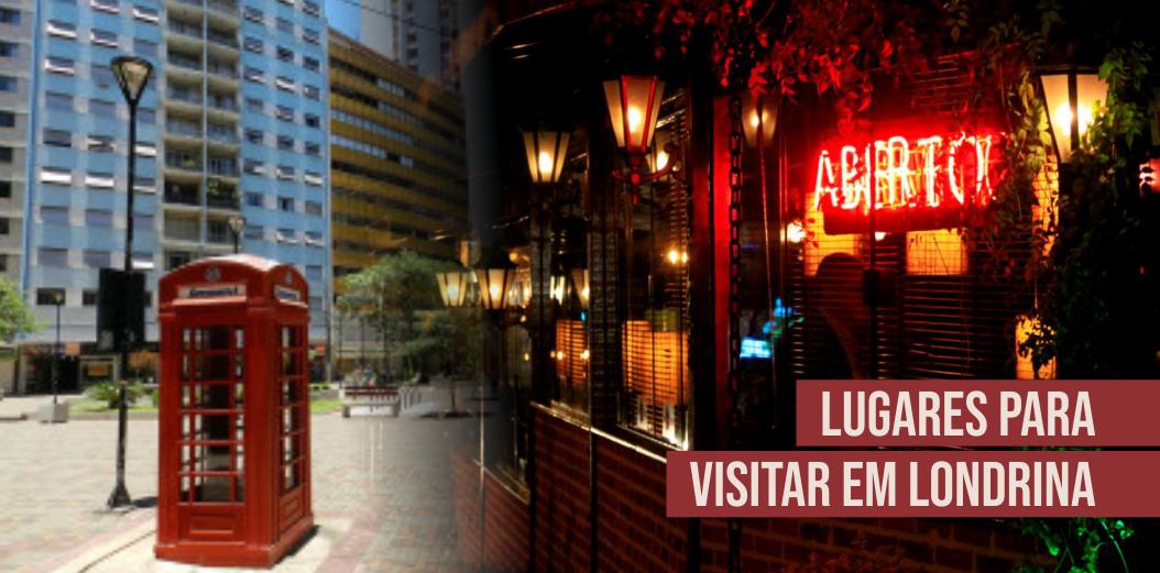 Lugares para Visitar em Londrina