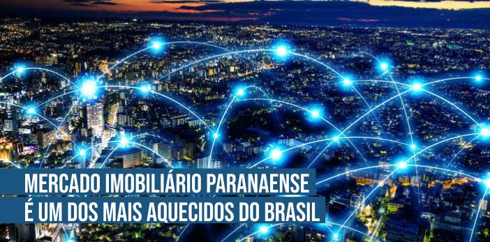 Mercado imobiliário paranaense é um dos mais aquecidos do Brasil.